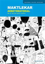 Maktlekar -Arbetsmaterial- Vad är lek och vad är allvar? av Mohr & Wedberg