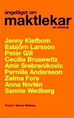Angeläget om Maktlekar Redaktör Sannie Wedberg