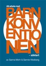 Barnkonventionen såklart Wedberg Mohr